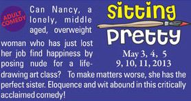 "Adult Comedy ""Sitting Pretty"" At The Fergus Grand Theatre May 3-11, 2013"